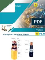 Corrugated Al vs Pb Sheath