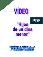 Video Hijos de Un Dios Menor