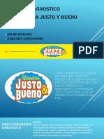 JUSTO Y BUENO INFORME DIAGNOSTICO (1).pptx