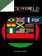 The Blackworld Evolution to Revolution