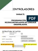 Unidad II. Programación Del Microcontrolador en Lenguaje Ensamblador