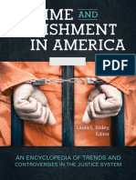 Crime and Punishment in America [2 Volumes] - An Encyclopedia of Trends and Controversies in the Justice System