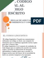 Del código oral al código escrito, reglas de adecuación, coherencia y cohesión.pptx