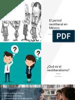 El Periodo Neoliberal en México