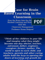 Case for Brain Based LearningClassrooms