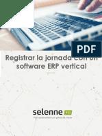 Registrar La Jornada Con Un Software ERP Vertical