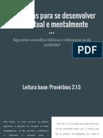 Estratégias Para Se Desenvolver Intelectual e Mentalmente