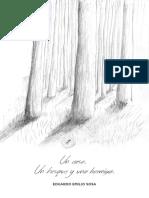 Un Caso. Un bosque y una hormiga. Autor