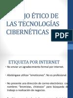 Manejo Ético de Las Tecnologías Cibernéticas