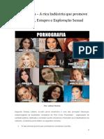 Pornografia - A Rica Indústria Que Promove a Pedofilia, Estupro e Exploração Sexual