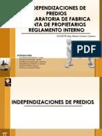 Independizacion, Declaración de Fábrica, Reglamento Interno y La Junta de Propietarios