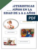 Caracteristicas de Niños en La Edad de 3 a 5 Años