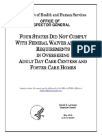 U.S. HHS OIG FOUR STATES DID NOT COMPLY WITH FEDERAL WAIVER AND STATE REQUIREMENTS IN OVERSEEING ADULT DAY CARE CENTERS AND FOSTER CARE HOMES