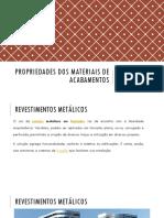 Propriedades Dos Materiais de Acabamentos -Metalicos e Vidros