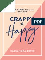 Crappy to Happy - Cassandra Dunn