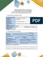 Guía de actividades y rúbrica de evaluación - Evaluación Nacional Post - Tarea. Aplicar los conceptos de la Psicopatologia de la Infancia y de la adolescencia en situaciones problémicas reales o hipoteticas (1).docx
