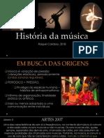 História Da Musica Ate Renascimento (Sem Vídeo)