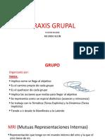 PRAXIS GRUPAL Ricardo Klein- Pichon Riviere