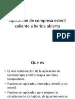 Aplicacion de Compresa Esteril Caliente a Herida Abierta