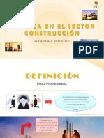 ETICA EN EL SECTOR CONSTRUCCIÓN PPT.pdf
