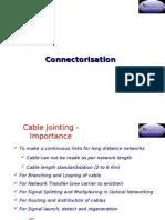 Connectorization