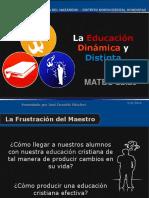 La Educación Dinámica y Distinta