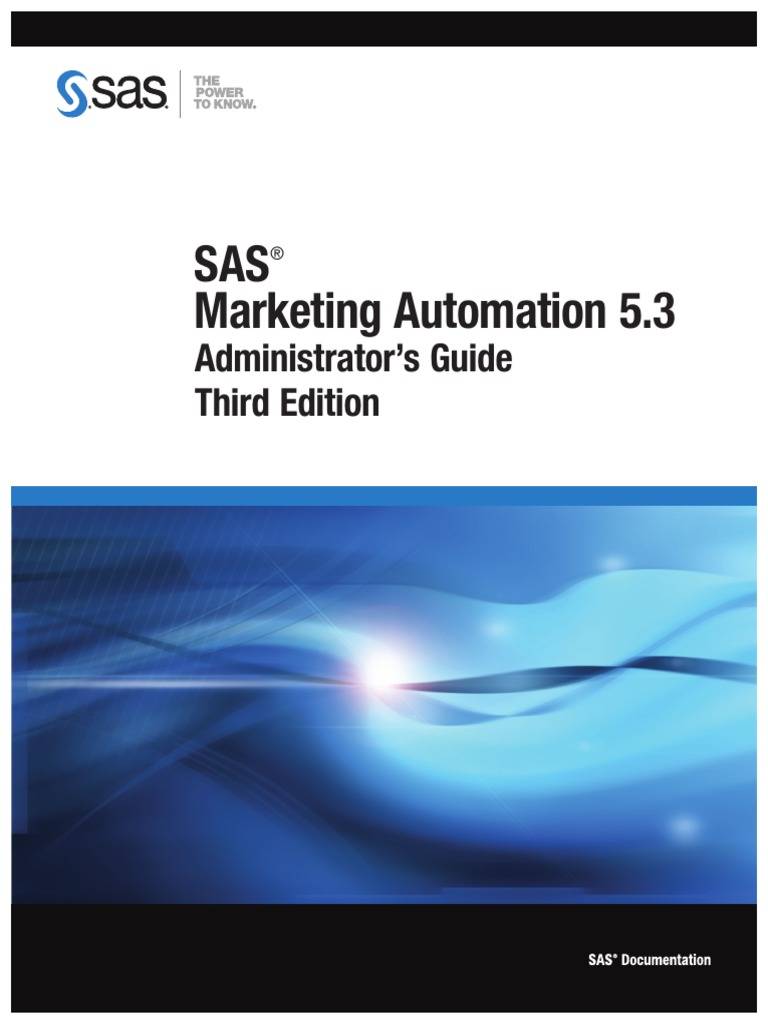 SAS Marketing Automation 5 3 Admistrator Guide Third Edition