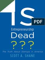 Is Entrepreneurship Dead