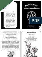 Manual de Magia Para Pequenos Bruxos - Rafael Nolêto