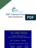 DMP Payment Procedure Automated Teller Machi