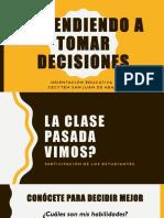 Aprendiendo a Tomar Decisiones