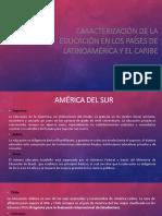 Caracterización de La Educación en Los Países de Latinoamérica y El Caribe