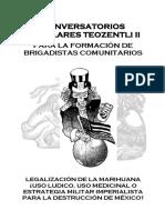 Convocatoria CONVERSATORIOS Legalización de La Mariguana ¿USO LUDICO, USO MEDICINAL O ESTRATEGIA MILITAR IMPERIALISTA PARA LA DESTRUCCIÓN DE MÉXICO?