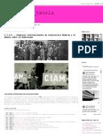 HASXX_teoría_ C.I.A.M. _ Congresos Internacionales de Arquitectura Moderna y el debate sobre la Modernidad.pdf