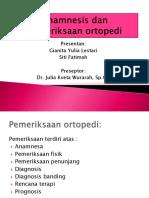 Anamnesis Dan Pemeriksaan Ortopedi