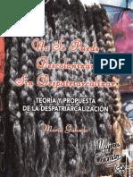 No se puede descolonizar sin despatriarcalizar - Maria Galindo