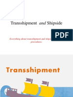 Transshipment and Shipside