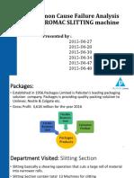 Common Cause Failure Analysis of EUROMAC SLITTING Machine