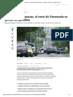 Caracas Con Gasolina, El Resto de Venezuela Afectada - Venezuela - Internacional