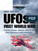 Nigel Watson - UFOs of the First World War Phantom Airships, Balloons, Aircraft and Other Mysterious Aerial Phenomena