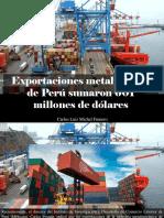 Carlos Luis Michel Fumero - Exportaciones Metalúrgicas de Perú Sumaron 601 Millones de Dólares