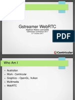 Matthew Waters - GStreamer WebRTC