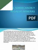 CANON_SOBRECANON_Y_REGALIAS_MINERAS.pptx