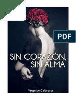 Serie-Acepto Casarte Contigo2 Sin Corazón, Sin Alma