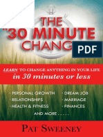 30 Minute Change__ Learn to Change Anything in Your Life in 30 Minutes or Less (Reprogramming the Subconscious Mind), The - Pat Sweeney