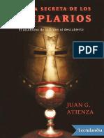 La Meta Secreta de Los Templarios - Juan G Atienza