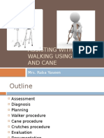 Assisting With Walking Using Walker and Cane, Crutches