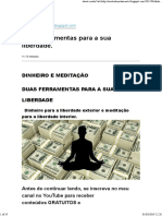 Vida - Dinheiro e Meditação - Duas Ferrementas Para a Sua Liberdade