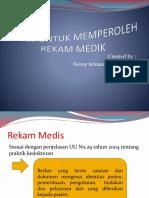 Pertemuan 10 Akses Untuk Memperoleh Rekam Medik