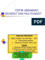 Uji Statistik Univariat, Bivariat Dan Multivariat